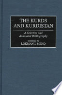 The Kurds and Kurdistan