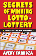 Secrets Of Winning Lotto & Lottery : millions of players who play lottery...