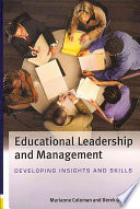 Educational Leadership And Management  Developing Insights And Skills