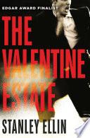 The Valentine Estate