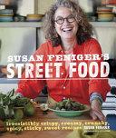 Susan Feniger s Street Food