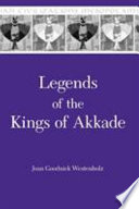 Legends of the Kings of Akkade  Ca 2310 2160 B C E Was The Widespread Popular