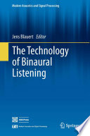 The Technology Of Binaural Listening book