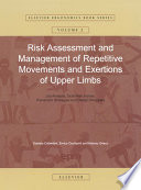 Risk Assessment And Management Of Repetitive Movements And Exertions Of Upper Limbs book