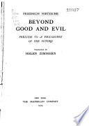 The Complete Works of Friedrich Nietzsche  Beyond good and evil