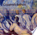 Cézanne's Bathers: Biography and the Erotics of Paint