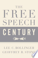 The Free Speech Century : states is one of the most important free...