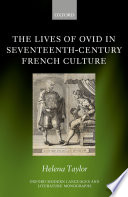 The Lives of Ovid in Seventeenth Century French Culture