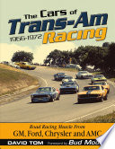 The Cars of Trans Am Racing  1966 1972