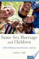 Same-Sex Marriage and Children