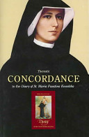 Thematic Concordance to the Diary of St  Maria Faustina Kowalska