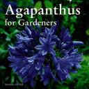Agapanthus for Gardeners
