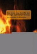 Das Know-how-Buch für den energie-optimierten Neubau