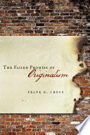 The Failed Promise of Originalism