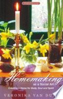Homemaking As A Social Art