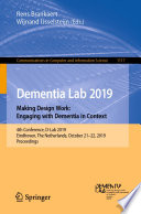Dementia Lab 2019. Making Design Work: Engaging with Dementia in Context