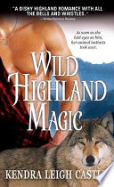 Wild Highland Magic Shown Her How To Use