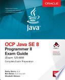 Ocp Java Se 8 Programmer Ii Exam Guide Exam 1z0 809