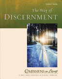 The Way Of Discernment Leader S Guide
