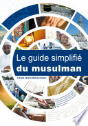 Le guide simplifié du musulman
