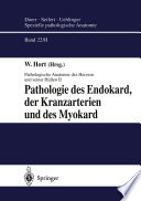 Pathologie des Endokard, der Kranzarterien und des Myokard