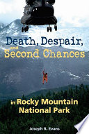 Death  Despair  and Second Chances in Rocky Mountain National Park
