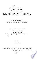 Johnson's Lives of the Poets: Introduction. Cowley. Denham. Milton. Butler. Rochester. Roscommon. Otway. Waller. Pomfret. Dorset. Stepney. Philips. Walsh. Dryden