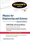 Schaum s Outline of Physics for Engineering and Science  Second Edition
