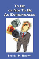 To Be Or Not to Be an Entrepreneur