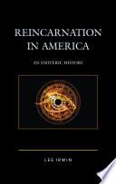 Reincarnation In America