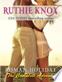 download ebook roman holiday: the complete adventure (2-book bundle: the adventure begins and the adventure continues) pdf epub