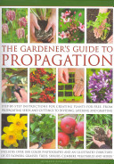 The Gardener s Guide to Propagation