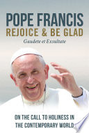 Rejoice and Be Glad  On the Call to Holiness in the Contemporary World