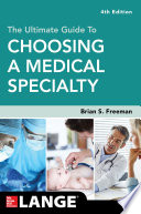 The Ultimate Guide To Choosing A Medical Specialty Fourth Edition
