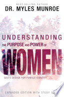 Understanding the Purpose and Power of Women