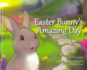 Easter Bunny s Amazing Day