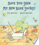 Have You Seen My New Blue Socks