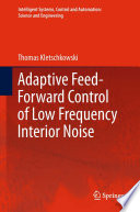 Adaptive Feed Forward Control Of Low Frequency Interior Noise book