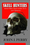 SKULL HUNTERS : compendium of news, journalistic articles, press...