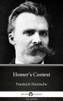 Homer   s Contest by Friedrich Nietzsche   Delphi Classics  Illustrated