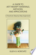 A Guide to Art Therapy Materials  Methods  and Applications