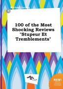 100 of the Most Shocking Reviews Stupeur Et Tremblements