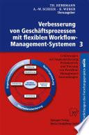 Verbesserung von Geschäftsprozessen mit flexiblen Workflow-Management-Systemen 3