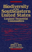 Biodiversity of the Southeastern United States  Lowland Terrestrial Communities Book PDF