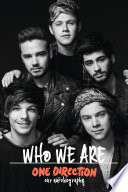 One Direction: Who We Are: Our Official Autobiography Free download PDF and Read online