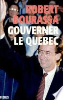 Gouverner le Québec