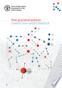 Five practical actions towards low carbon livestock Book PDF