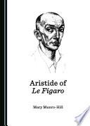 Aristide of Le Figaro
