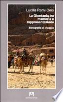 La Giordania tra memoria e rappresentazione. Etnografie di viaggio