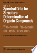 Tables Of Spectral Data For Structure Determination Of Organic Compounds book